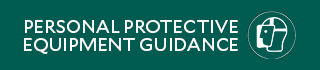 Personal Protective Equipment Guidance